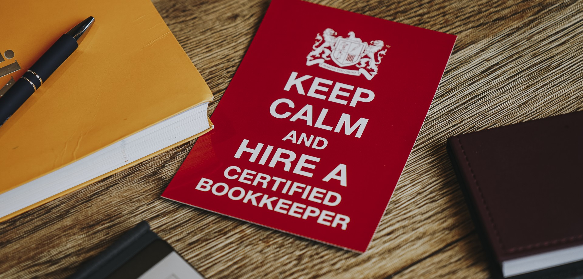 Keep Calm and Hire a Certified Bookkeeper
